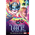 The Mighty Thor Vol. 3: Asgard/Shi'ar War (The Mighty Thor (2015-))