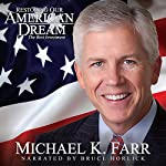Restoring Our American Dream: The Best Investment | Michael Farr