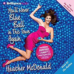 You'll Never Blue Ball in This Town Again Audiobook