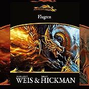 Flugten (Drageskibe 4)   Margaret Weis, Tracy Hickman