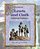 img - for Lewis and Clark: American Explorers book / textbook / text book