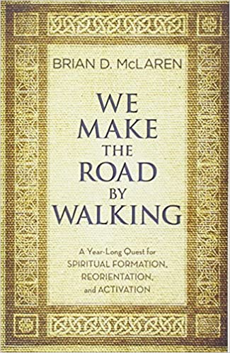 Image result for we make the road by walking