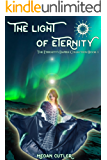 The Light of Eternity (Eternity's Empire Collection Book 1)