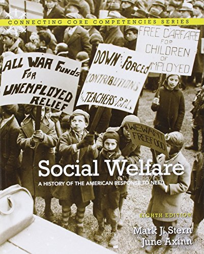 Social Welfare A History of the American Response to Need 8th Edition