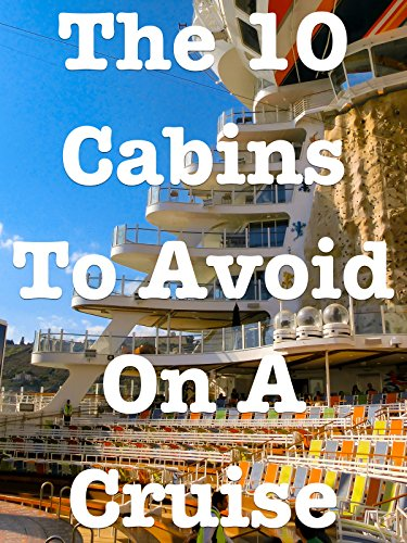 Clip  The 10 Cabins To Avoid On A Cruise