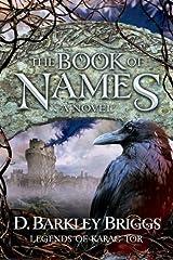 The Book of Names (Legends of Karac Tor) (Volume 1) Paperback