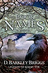 The Book of Names (Legends of Karac Tor) (Volume 1)