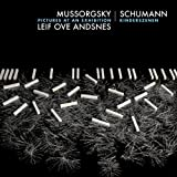 Pictures Reframed- Mussorgsky: Pictures at an Exhibition From Memories of Childhood; Schumann: Kinderszenen