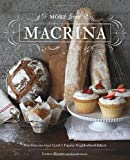 More from Macrina: New Favorites from Seattle's Popular Neighborhood Bakery by Leslie Mackie (2012-10-30)