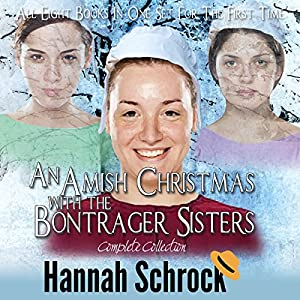 Amish Bontrager Sisters Complete Collection Audiobook