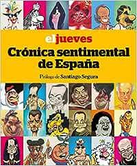El Jueves. Crónica sentimental de España OTROS NO FICCIÓN: Amazon.es: Riera Pujal, Jordi: Libros