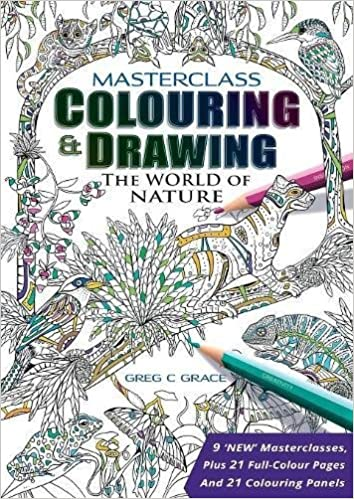 Masterclass Colouring Drawing The World Of Nature Masterclass