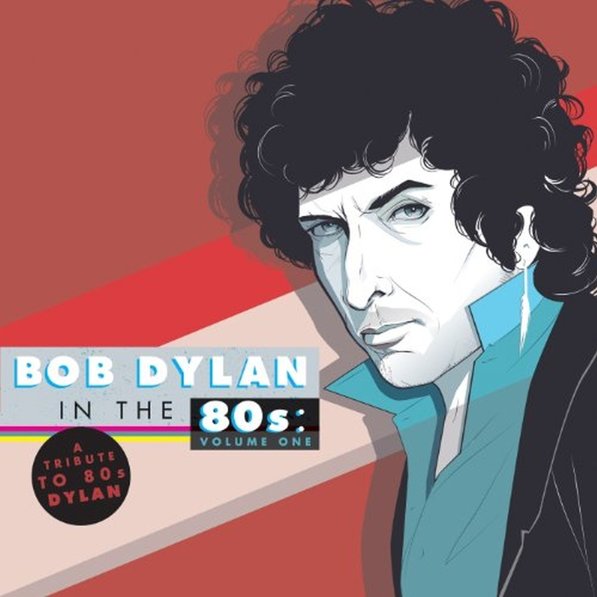 A Tribute To Bob Dylan In The 80s: Volume 1 [2 LP] by VINYL
