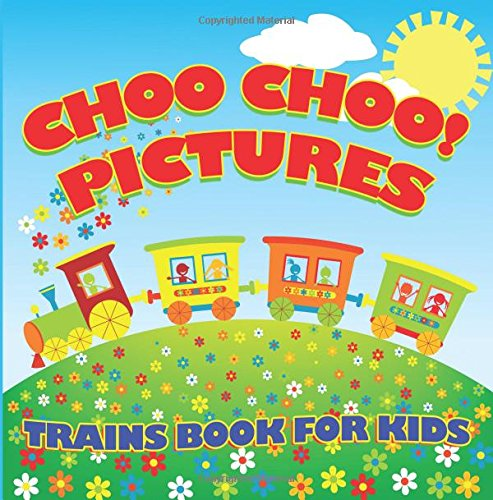 Choo Pictures Trains Book Kids