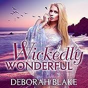 Wickedly Wonderful: Baba Yaga, Book 2 | Deborah Blake