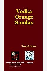 Vodka Orange Sunday Kindle Edition