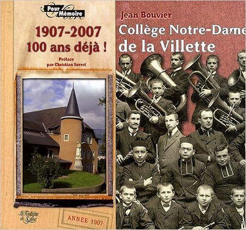 Livres gratuits Collège Notre-Dame de la Villette : Cent ans déjà ! 1907-2007 epub pdf