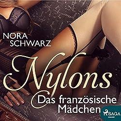 Das französische Mädchen (Nylons - Erotische Phantasien 8)