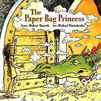 The Paper Bag Princess (Munsch For