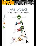 waC ART WORKS VOLUME.2