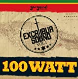 Excalibur Sound 1: 100 Watt by VARIOUS ARTISTS (2006-10-24)