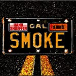 California Smoke | Hank Shaeffer