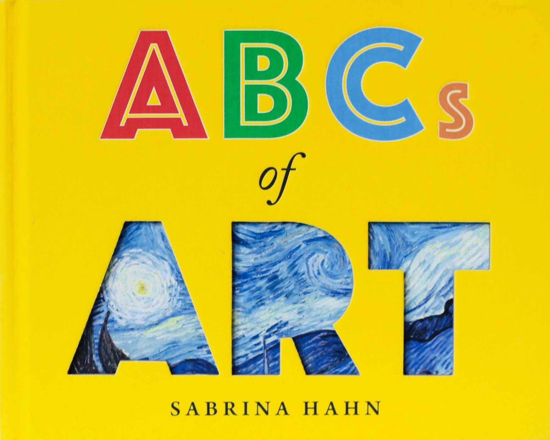 ABCs of Art (Sabrina Hahn's Art & Concepts for Kids)