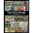 Paper Money Messages: A Pictorial Perspective - Volume 1 (Global)