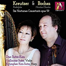 Rodolphe Kreutzer and Nicolas-Charles Bochsa: 6 Nocturnes ConcertantsFor Harp and Violin, Op. 59