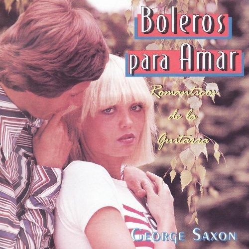(Boleros para Amar - Romanticos de la Guitarra)