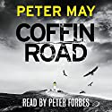 Coffin Road Audiobook by Peter May Narrated by Peter Forbes