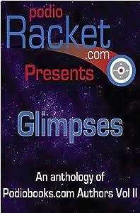 Podioracket Presents - Glimpses