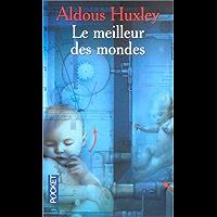 Le Meilleur des mondes (French Edition) book cover
