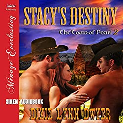Stacy's Destiny: The Town of Pearl, Book 2