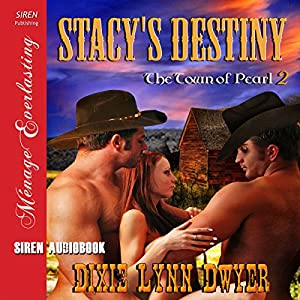 Stacy's Destiny: The Town of Pearl, Book 2 Audiobook