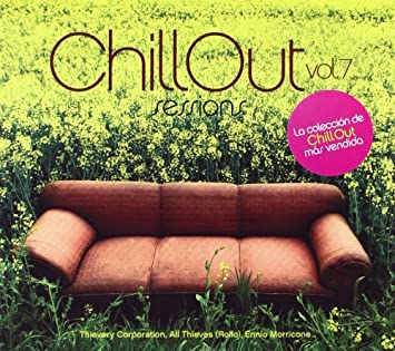 VARIOUS ARTISTS - Chill Out Sessions Vol.7 - Amazon.com Music