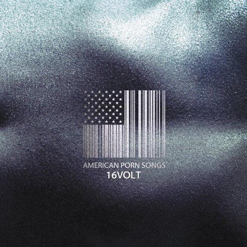 CD : 16 Volt - American Porn Songs (CD)