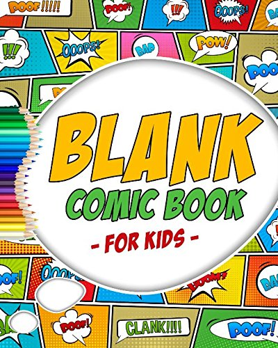 Blank Comic Book: Variety of Templates - More than 100 Blank Pages For Comic Book Drawing - Create Your Own Comic Book Strip -