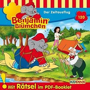 Der Zeltausflug (Benjamin Blümchen 120) Hörspiel