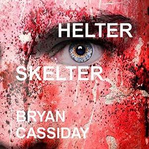 Helter Skelter Audiobook