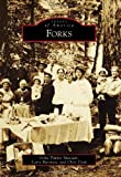 Forks, Forks Timber Museum and Larry Burtness, 0738575534