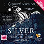 Silver: Return to Treasure Island | Andrew Motion