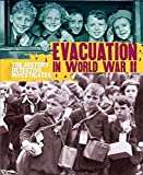 img - for The History Detective Investigates: Evacuation in World War II book / textbook / text book