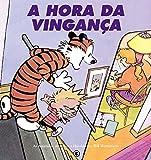 capa de Calvin e Haroldo - A Hora da Vingança - Volume - 6