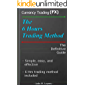The Six-Hours Trading Method: Forex Trading with easy and simplicity