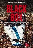 Black Box: Rätselhaften Flugzeug-Abstürzen auf der Spur