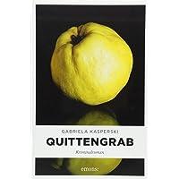Quittengrab: Kriminalroman
