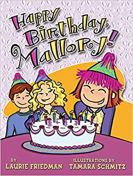 Amazon Com Happy Birthday Mallory 9780822565024 Laurie