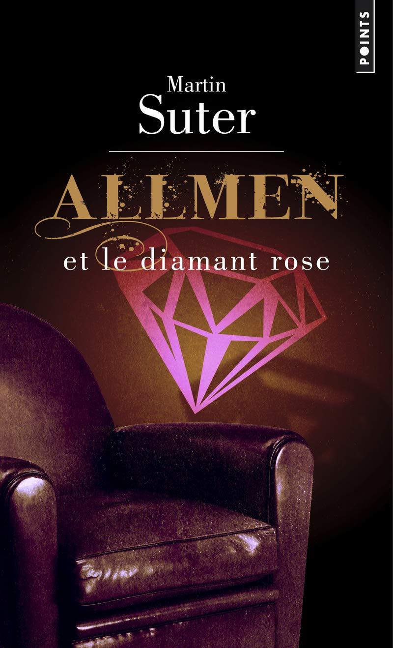 Allmen Et Le Diamant Rose (English and French Edition) pdf