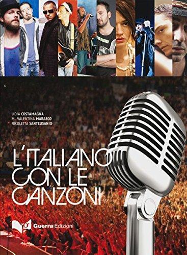 L'italiano con le canzoni Taschenbuch – 28. September 2010 Lidia Costamagna Maria Valentina Marasco Nicoletta Santeusanio L' italiano con le canzoni